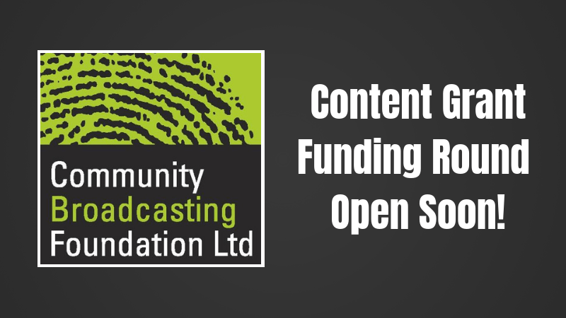 Community Broadcasting Foundation Grant Round Opening Soon